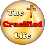 The Crucified Life Ministries